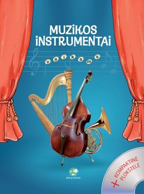 """Knyga """"Muzikos instrumentai vaikams"""""""